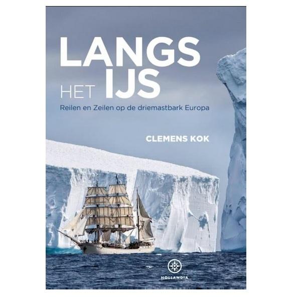 Langs het IJs Learinig the ropes op de driemastbark Europa